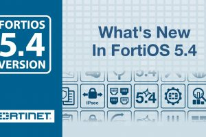 What's New In FortiOS 5.4