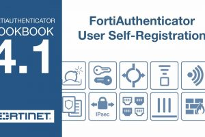 FortiGate Cookbook – FortiAuthenticator User Self-Registration (4.1)