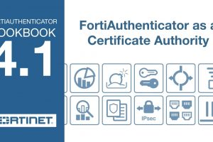 FortiGate Cookbook – FortiAuthenticator as a Certificate Authority (4.1)