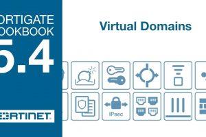 FortiGate Cookbook – Virtual Domains (5.4)