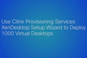 HyperFlex Provisioning for Citrix XenDesktop