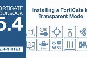 FortiGate Cookbook – Transparent Mode (5.4)