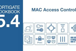 FortiGate Cookbook – Device MAC Access Control (5.4)