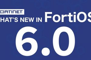 What's New in FortiOS 6.0?