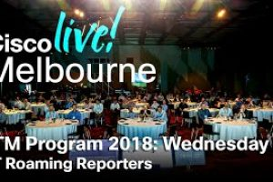 ITM Program Cisco Live Melbourne 2018 – Wednesday