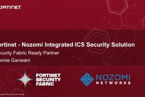 Fortinet Security Fabric and Nozomi Demo for Operation Technology (OT)