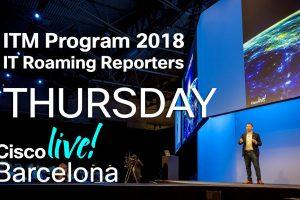 ITM Program Cisco Live Barcelona 2018 – Thursday