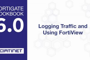Cookbook – Logging and FortiView (6.0)