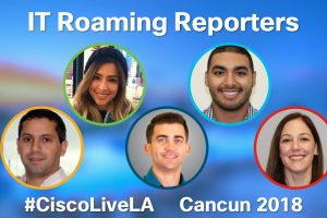 IT Roaming Reporters Welcome You to Cancun