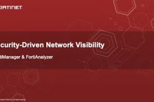 Security-Driven Network Visibility (FortiManager + FortiAnalyzer) | Network Security
