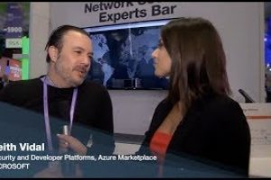 Interview with Keith Vidal, Security and Developer Platforms, Azure Marketplace | RSAC 2019