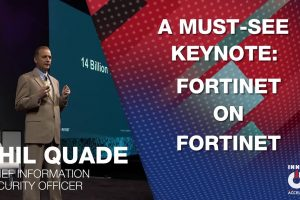Phil Quade: Fortinet on Fortinet | Accelerate 2020