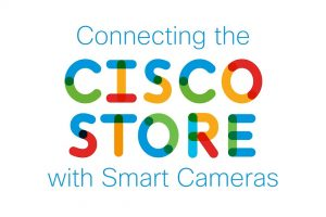 Connecting the Cisco Store with Smart Cameras