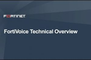 FortiVoice Deep Dive | Product Demo