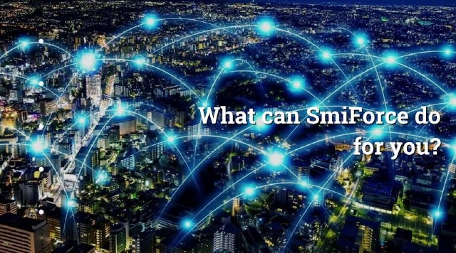 SmiForce Overview