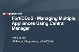 Managing Multiple FortiDDoS Appliances using the FortiDDoS Central Manager | DDoS Cybersecurity