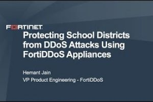 Deploying FortiDDoS to protect School Districts from DDoS attacks | DDoS Cybersecurity